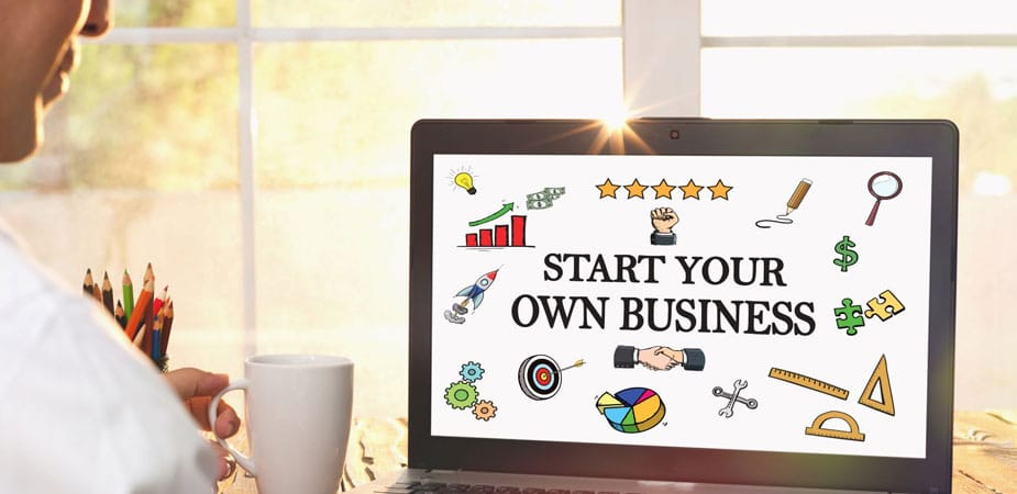 Be Your Own Boss by Starting a Business